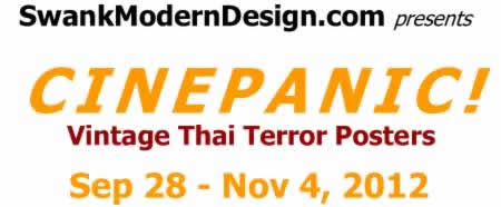 Cinepanic! Vintage Thai Terror Posters, Sep 28 - Nov 4, 2012
