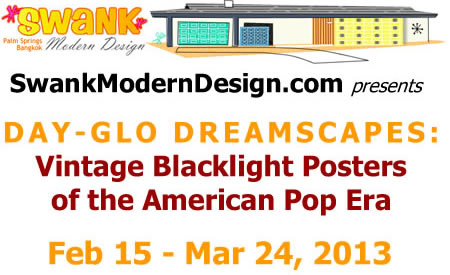 Day-glo Dreamscapes: Vintage Blacklight Posters of the American Pop Era, Feb 15 - Mar 24, 2013